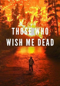 Those Who Wish Me Dead (2021) BRRip Español